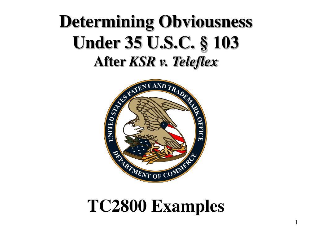 determining obviousness under 35 u s c 103 after ksr v teleflex l.