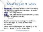 abuse outside of facility