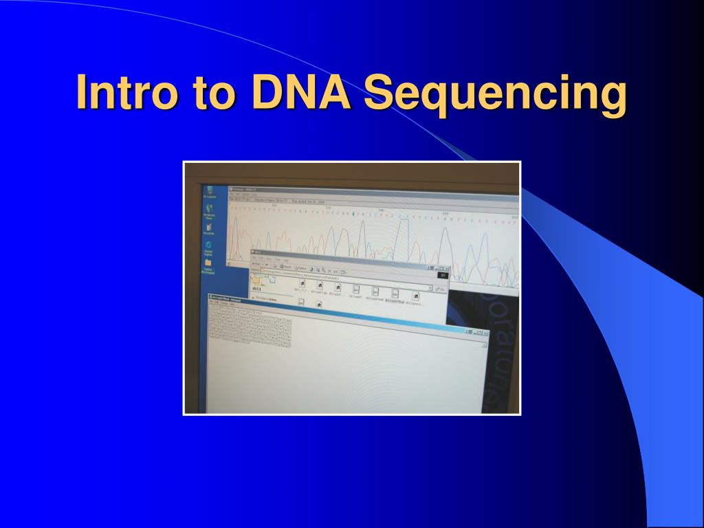 intro to dna sequencing l.