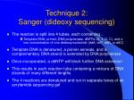technique 2 sanger dideoxy sequencing