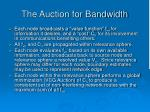 the auction for bandwidth