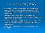 the interested bystander