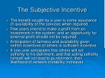 the subjective incentive