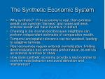 the synthetic economic system
