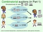 combinatorial auctions in part 1