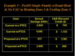 example 3 post92 single family w zonal heat no cac in heating zone 1 cooling zone 3