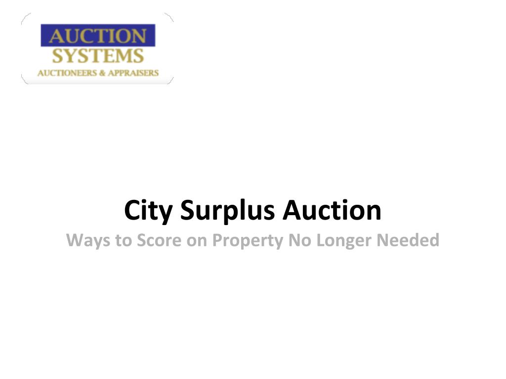 city surplus auction ways to score on property no longer needed l.