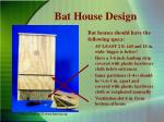 bat house design