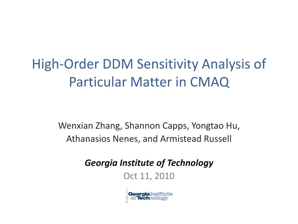 high order ddm sensitivity analysis of particular matter in cmaq l.