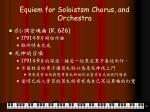 equiem for soloistsm chorus and orchestra