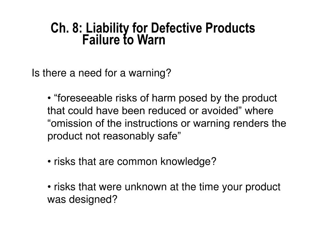 Ch. 8: Liability for Defective Products