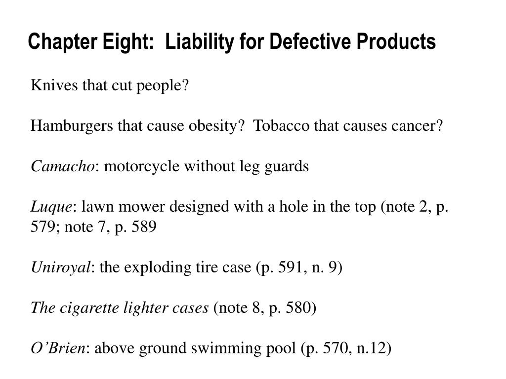 Chapter Eight:  Liability for Defective Products