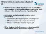 what are the obstacles to evaluation 2