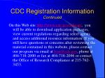 cdc registration information continued
