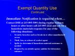 exempt quantity use continued17