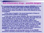 anti inflammatory drugs possible dangers