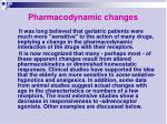 pharmacodynamic changes