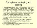 strategies of packaging and passing