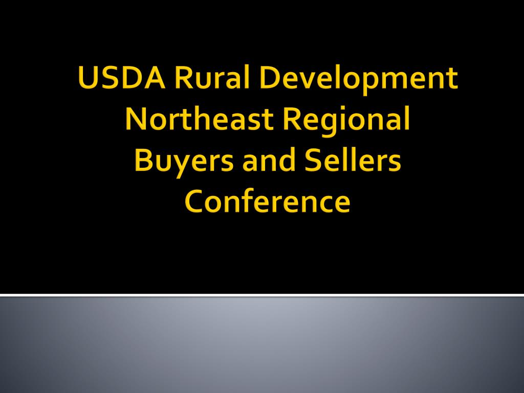 usda rural development northeast regional buyers and sellers conference l.