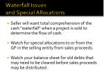 waterfall issues and special allocations