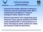 influenza testing novel strains