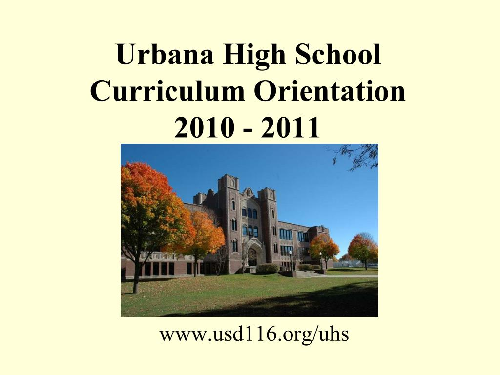 urbana high school curriculum orientation 2010 2011 l.