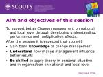 aim and objectives of this session