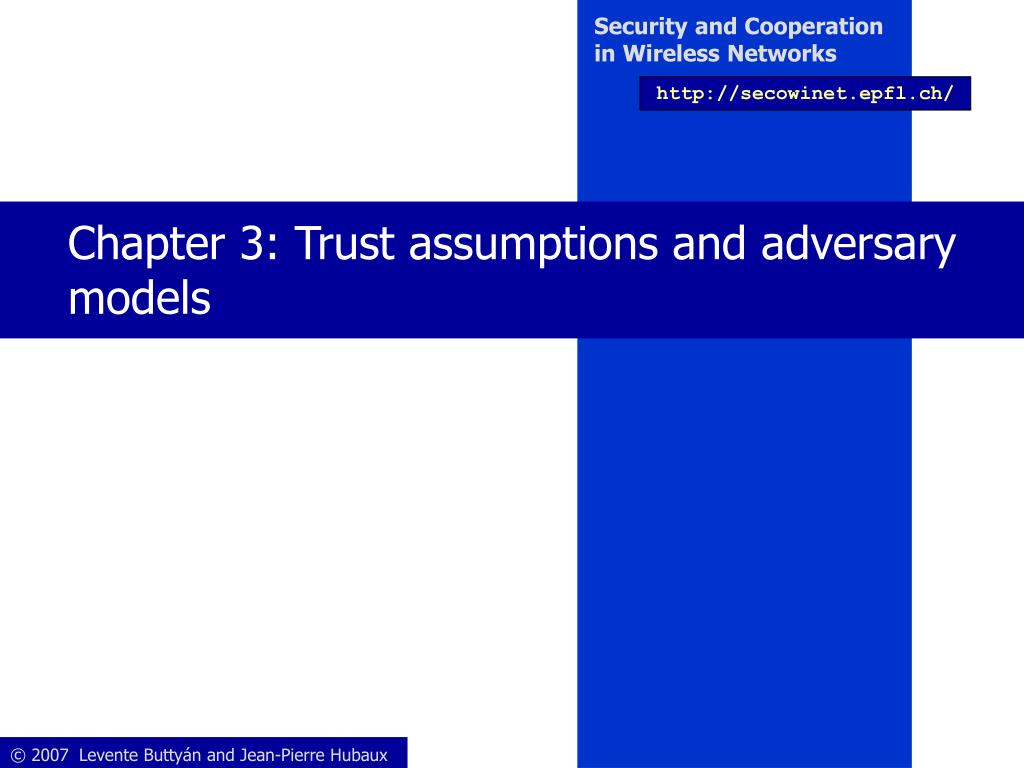 chapter 3 trust assumptions and adversary models l.