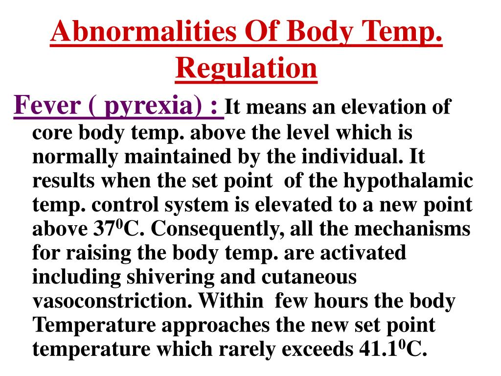 Abnormalities Of Body Temp. Regulation