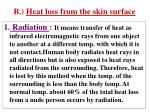 b heat loss from the skin surface