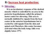 b increase heat production