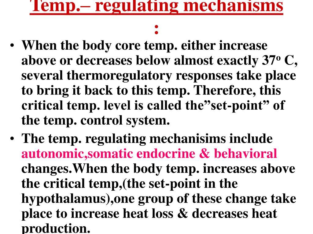 Temp.– regulating mechanisms
