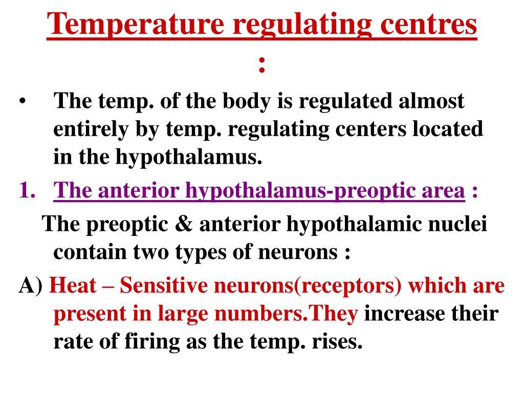 Temperature regulating centres