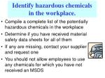 identify hazardous chemicals in the workplace