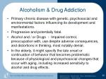 alcoholism drug addiction