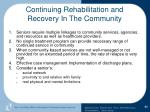 continuing rehabilitation and recovery in the community