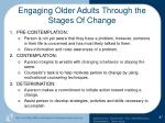 engaging older adults through the stages of change