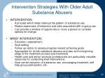 intervention strategies with older adult substance abusers