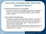 intervention strategies with older adult substance abusers63