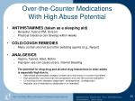 over the counter medications with high abuse potential