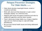 relapse prevention strategies for older adults 1 of 2