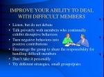 improve your ability to deal with difficult members