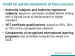 credit for partial completion of core courses
