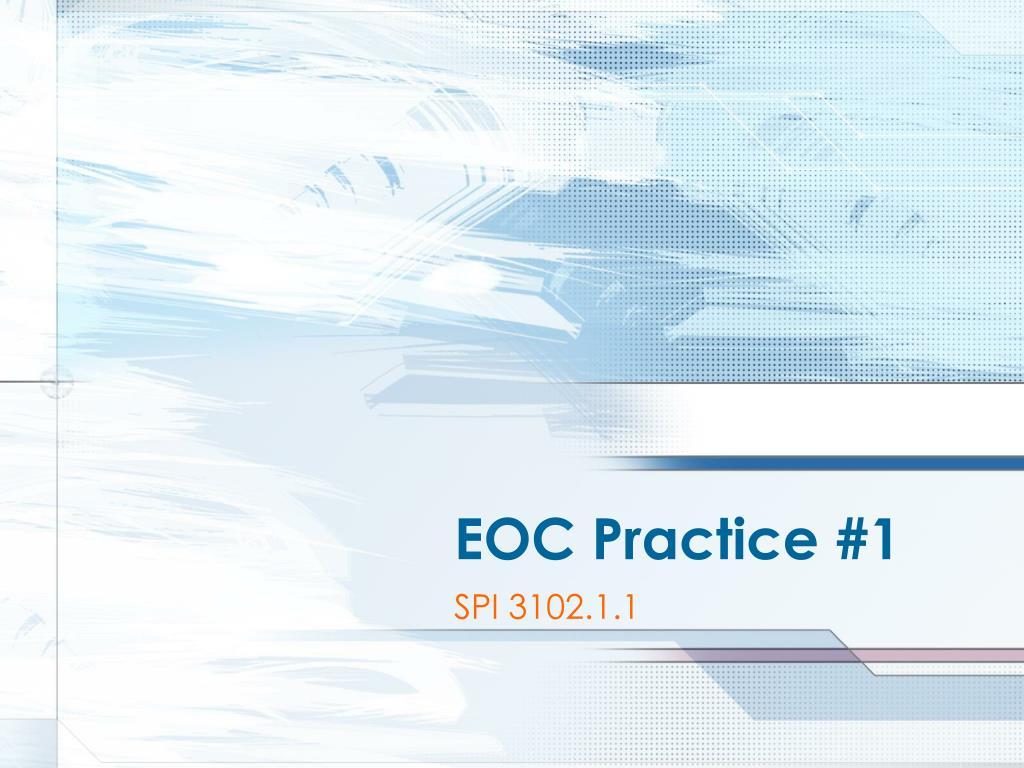 eoc practice 1 l.