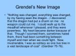 grendel s new image