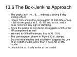 13 6 the box jenkins approach44