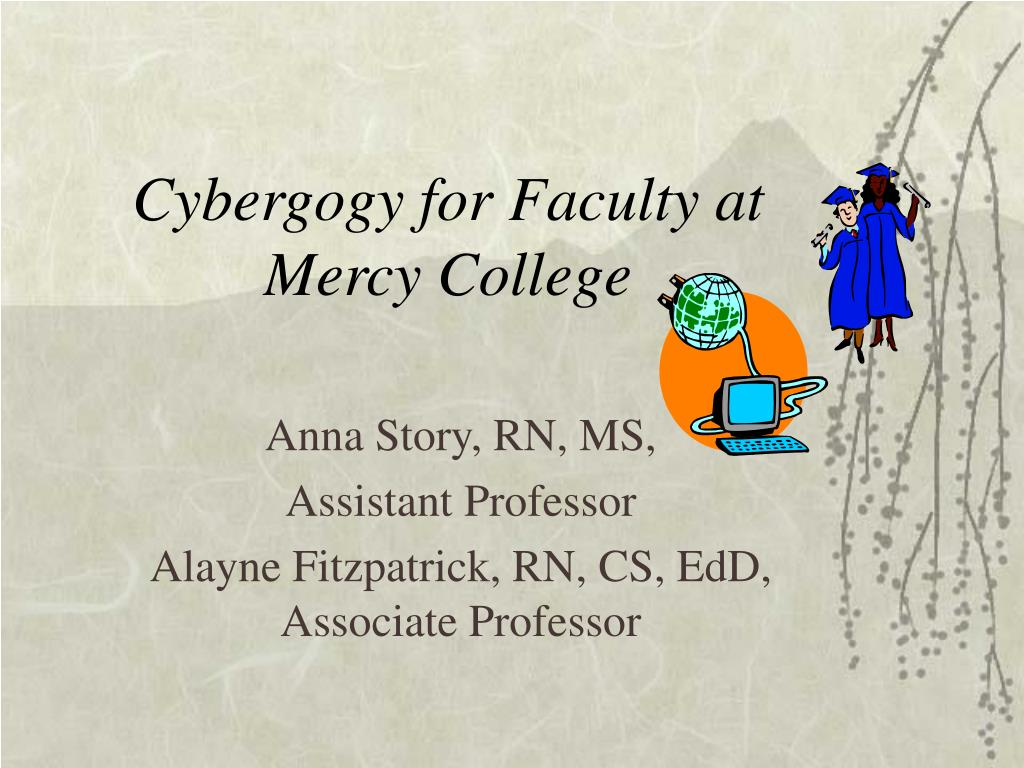 cybergogy for faculty at mercy college l.