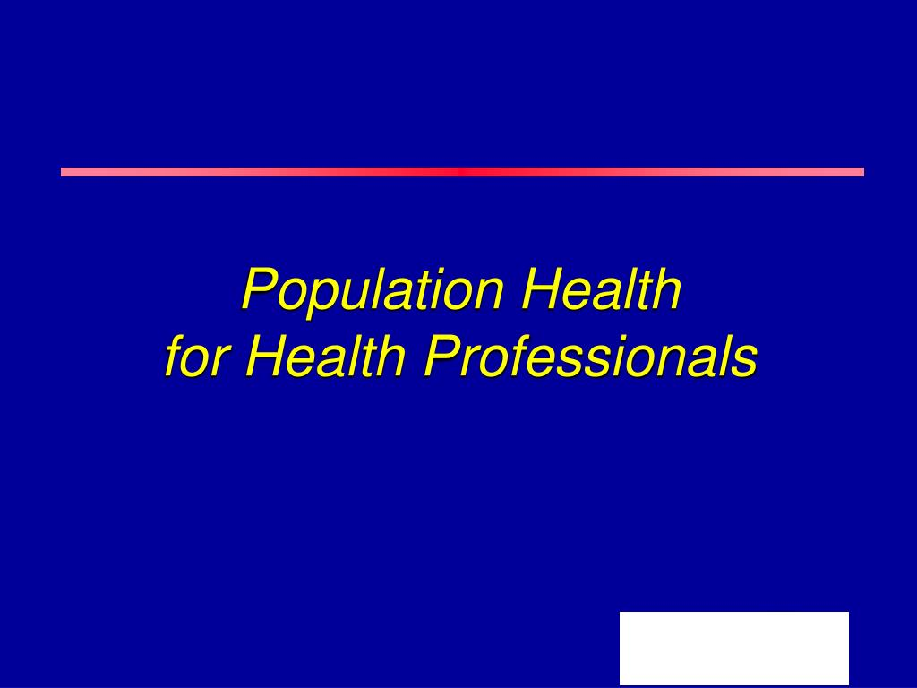 population health for health professionals l.