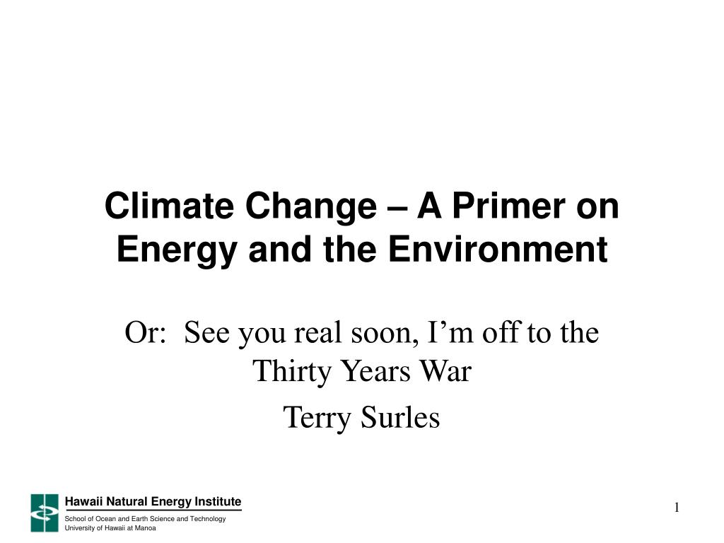 climate change a primer on energy and the environment l.