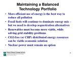 maintaining a balanced technology portfolio